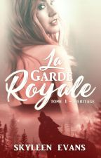 La Garde Royale - Heritage. ( EN PAUSE ) by MarineBFaith