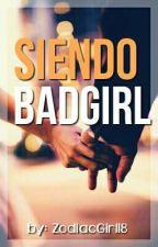 Enseñandome a ser una Bad Girl. [Franbara] by mariajoseog1825