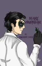 Deadly NightShade by RingLeader_Robin