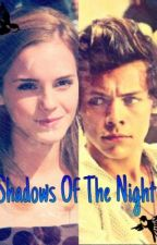 Shadows of the Night  [Terminada] by Harry_StylesE