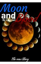 Moon and Blood 3 by Luccian
