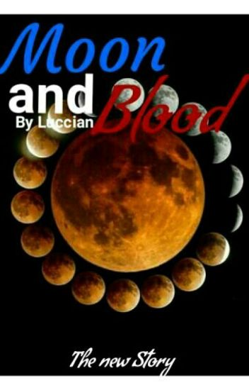 Moon and Blood 3