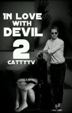 In love with devil 2 by CattyTv
