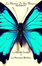 Las mentiras de una mariposa by BRAINWHITE