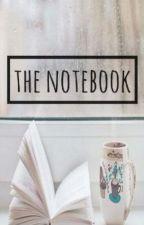 The Notebook  by teenauthorannamaria