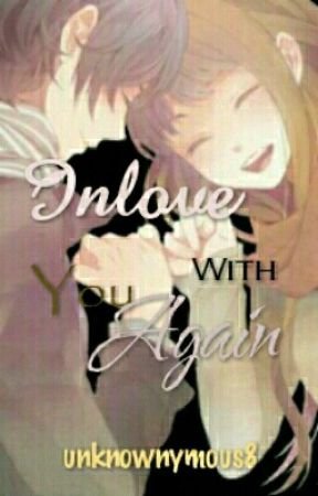 Inlove With You Again by unknownymous8
