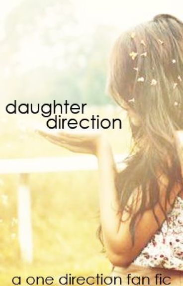 Daughter Direction