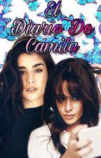 El Diario de Camila. [Camren G!P] by Chimar994