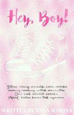 Hey, Boy!  by annamarsya