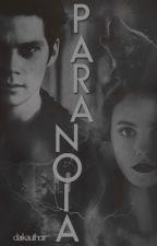 Paranoia by DarkAuthorr