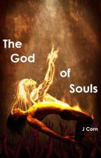 The God of Souls by JCorney12