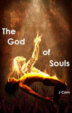 The God of Souls by JCorney12