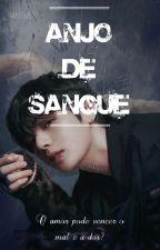 Anjo de Sangue ❀ BTS by httaee