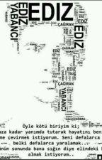 Ediz Çağıran Sözleri by killer_1117