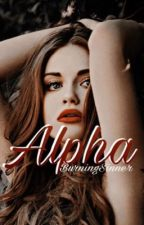 Alpha #Wattys2017 by BurningSinner