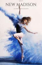 New Madison, l'école de danse - TOME I by RarityBlue
