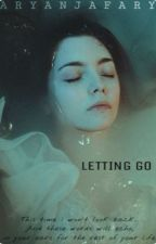 Letting Go by aryanjafary