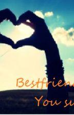 Best Friends. by GJ1001x