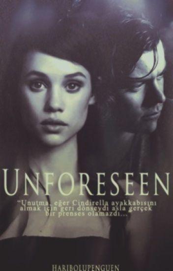 Unforeseen [DÜZENLENİYOR]
