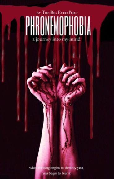Phronemophobia by thebigeyedpoet