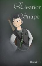 Eleanor Snape- Book 3 by elvissparrow