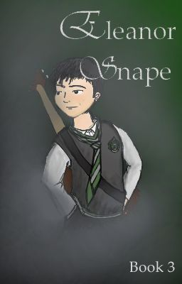 Eleanor Snape- Book 3