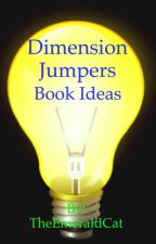 Dimension Jumpers Book Ideas by TheEmeraldCat