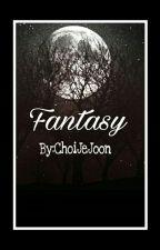Fantasy. by ChoiJeJoon