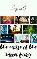 The Curse Of The Moon Fairy  by suzanagalbero