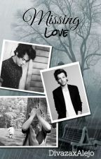 Missing Love // Larry Stylinson by DivazaxAlejo