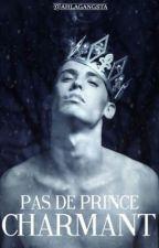 Pas de prince charmant. by AhLaGangsta