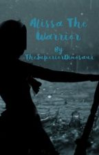 Alissa The Warrior  by TheSuperiorDinosaur