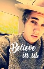 Believe in us/J.B by madziula1994j