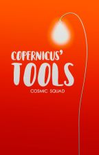 » Copernicus' Tools « [open/abierto] by cosmicsquad