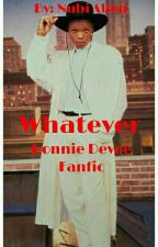 Whatever{Ronnie Devoe} |Completed| by NvbianSoul