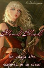 Blond Blood by 3_DiAragorn