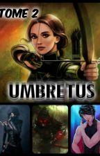 Eldarya ~ Umbretus |Tome 2| by Gra6ieuse