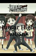 Junior High ||Aot/Snk|| by Renee_Heart_Anime