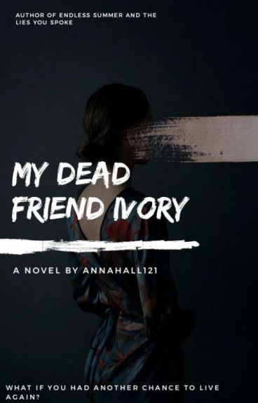 My Dead Friend IVORY by annahall121
