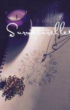 Surnaturelles by Southside-Queen