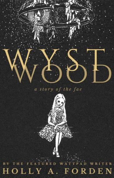 Wystwood by kaonaxii