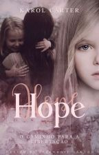 HOPE(COMPLETA) by KarolCarter