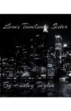 Louis Tomlinson's Sister by HaileyTaylor69