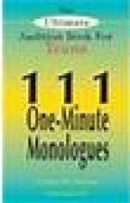 The Ultimate Audition Book for Teens! 111 one-minute monologues! by AmandaHess7