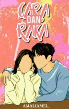 Cara & Raka by dialogwaktu