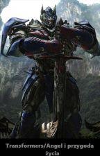 Transformers/Angel i Przygoda Życia by Mandragora505