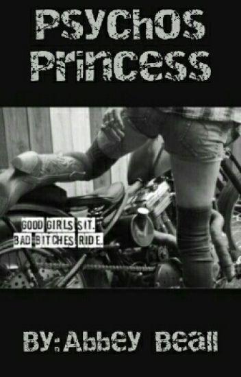 Psycho's Princess #OnHold