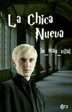 Chica Nueva ~ Draco Malfoy y Tú ~ by lo_mas_vital