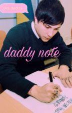 Daddy Note  by gerardolaputtana