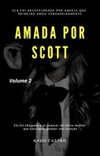 Amada Por Scott - Volume 2 by Kauh_Castro